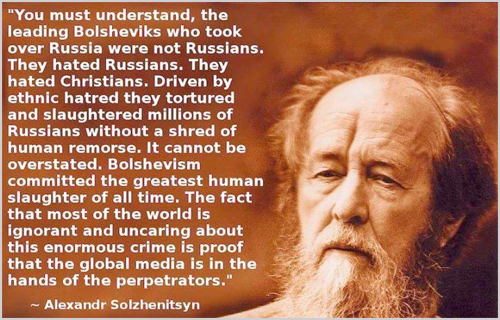 THIS IS WHY THEY MURDERED OVER 60 MILLION RUSSIANS POSING AS THE BOLSHEVIKS...THE REAL HOLOCAUST.