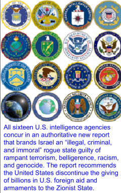 "THE ""INTELLIGENCE"" COMMUNITY KNOWS THAT THE BUSH CIA CABAL AND ""ISRAEL"" DID 911. CLICK FOR MORE INFO."